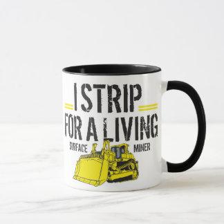 I STRIP FOR A LIVING MUG