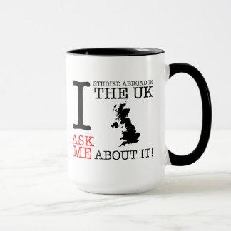 I studied Abroad in the UK Mug! Mug