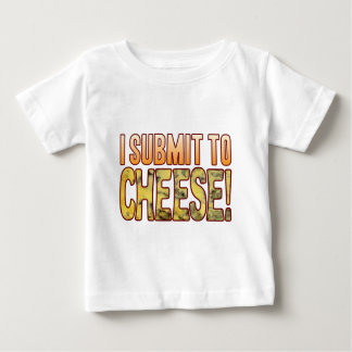 I Submit Blue Cheese Baby T-Shirt