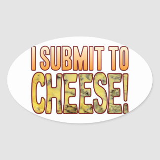 I Submit Blue Cheese Oval Sticker