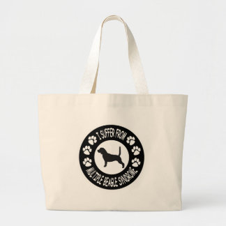 I Suffer From Multiple Beagle Syndrome Large Tote Bag