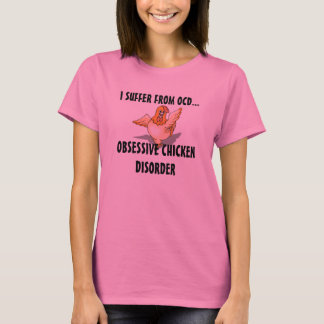 I Suffer From OCD Ladies T T-Shirt