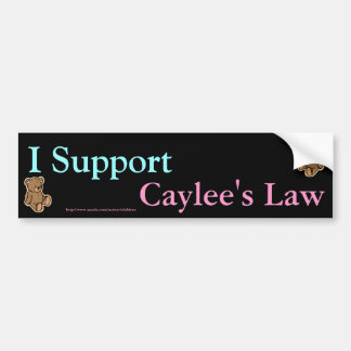 I suport caylee's law bumper stickers