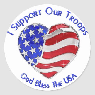 I Suport our troops Round Sticker