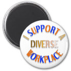 I Support a Diverse Workplace Magnet
