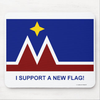 I Support a New Flag for Montana Mousepad