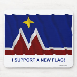 I Support a New Flag for Montana Mouse Pad