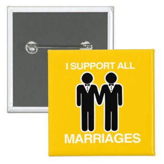 I SUPPORT ALL MARRIAGES EQUALLY GAY - PINS