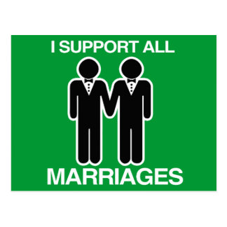 I SUPPORT ALL MARRIAGES EQUALLY GAY - POST CARDS