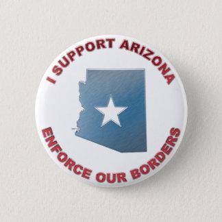 I Support Arizona 6 Cm Round Badge