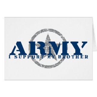 I Support Brother - ARMY Card