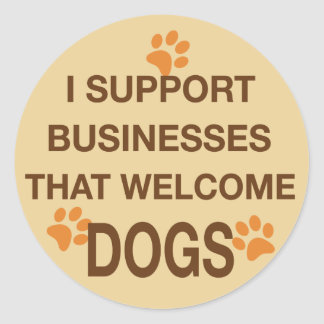 I Support Businesses that Welcome Dogs Stickers