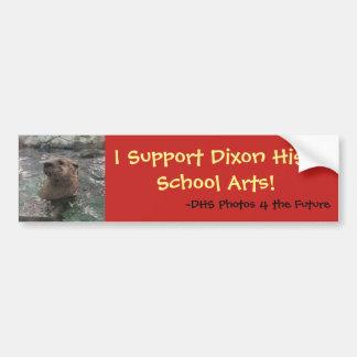 I Support Dixon High School Arts (Otter) Bumper Sticker