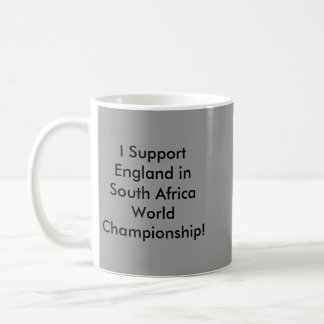 I Support England in South Africa… Mugs
