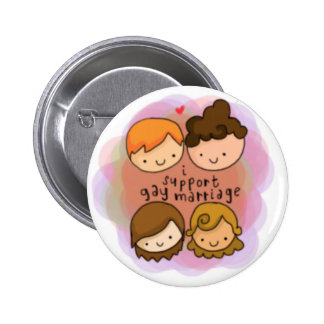 I Support Gay Marriage Pinback Buttons