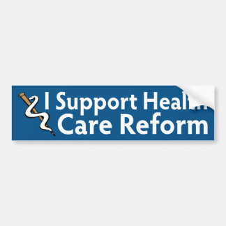 I Support Health Care Reform Bumper Sticker