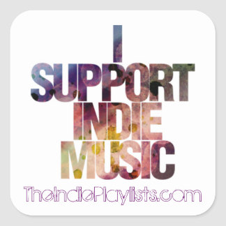 I support indie music square sticker
