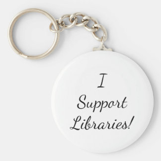 I Support Libraries! Key Chain