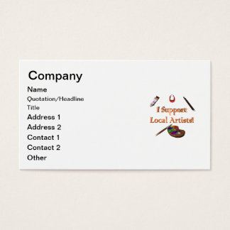 I Support Local Artists Business Card