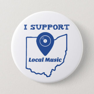 I Support Local Music (Ohio) 7.5 Cm Round Badge