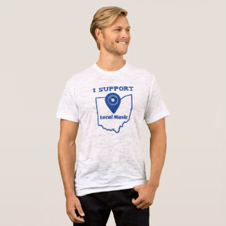 I Support Local Music (Ohio) T-Shirt