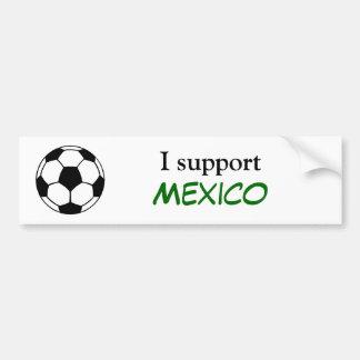 I Support Mexico Bumper Sticker