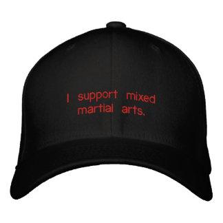 I support mixed martial arts. embroidered baseball cap