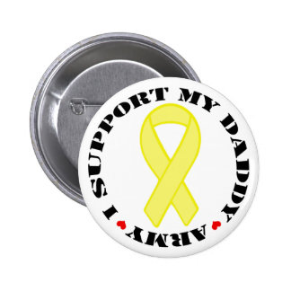 I Support My Daddy - Army 6 Cm Round Badge