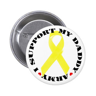 I Support My Daddy Button - Army