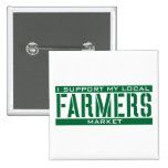 I Support my local Farmers Market 15 Cm Square Badge