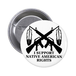 I Support Native American Rights 6 Cm Round Badge