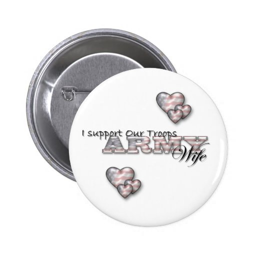 I Support Our Troops/Army Wife-pin