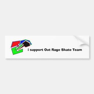 i support Out Rage Skate Team bumper sticker