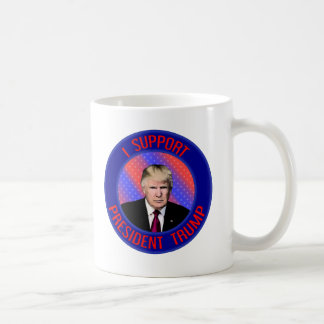 I Support President Trump Mugs Cups Drinkware