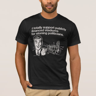 I Support Public Stadiums T-Shirt