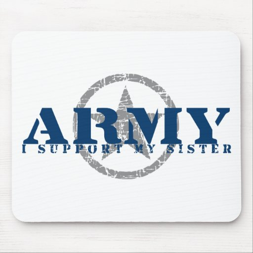 I Support Sister - ARMY Mouse Pad