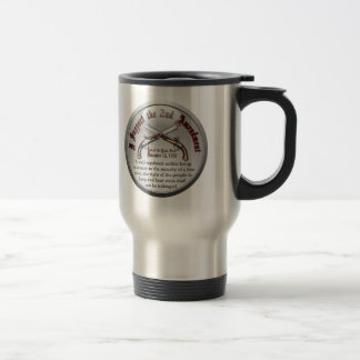 I Support the Second Amendment Stainless Steel Travel Mug