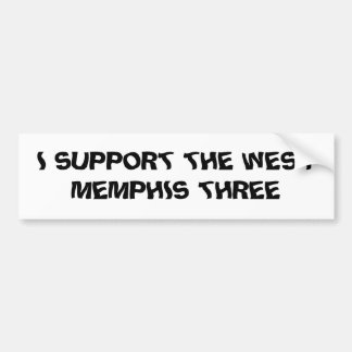 I SUPPORT THE WEST MEMPHIS THREE BUMPER STICKER