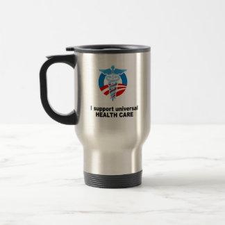 I support universal health care mug