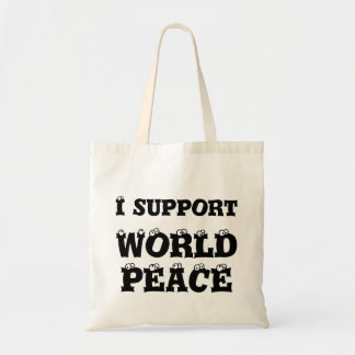 I SUPPORT WORLD PEACE Tiny Tote Bag, Inspirational Budget Tote Bag