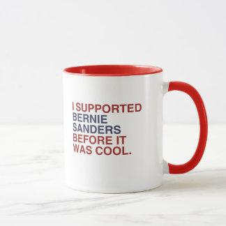 I Supported Bernie Sanders before it was cool Mug