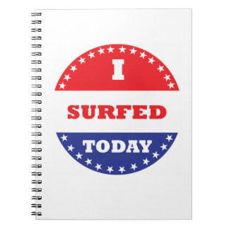 I Surfed Today Notebook