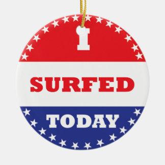 I Surfed Today Round Ceramic Decoration