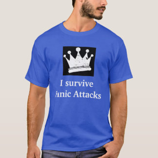 I survive Panic Attacks T-Shirt