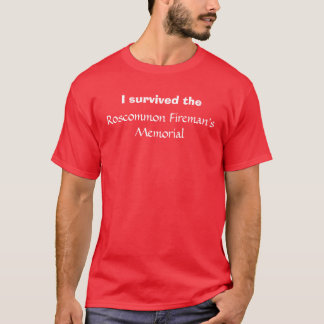 I survive Roscommon T-Shirt