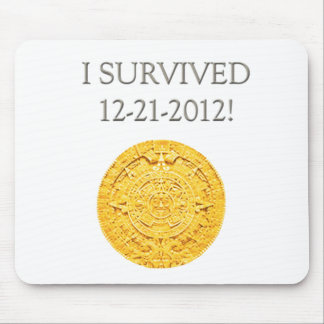 """""""I Survived 12-21-2012"""" Mouse Pad"""