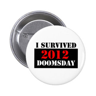I Survived 2012 Doomsday Button