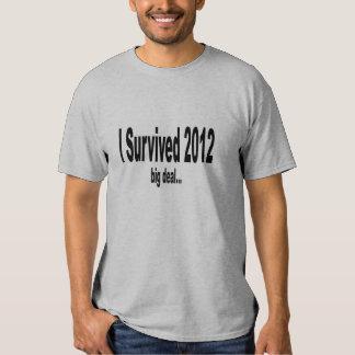 """I Survived 2012"" T-Shirt. Shirt"