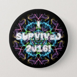 I survived 2016! 7.5 cm round badge