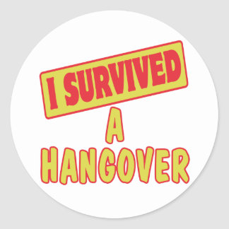 I SURVIVED A HANGOVER ROUND STICKER